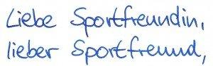 Liebe Sportfreundin, lieber Sportfreund,
