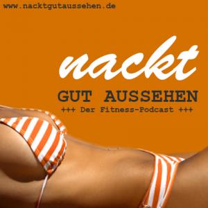 Nackt gut aussehen, NGA, nacktgutaussehen, Mark Maslow, Paul Kliks
