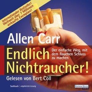 Endlich Nichtraucher! Der einfache Weg, mit dem Rauchen Schluss zu machen Taschenbuch – 19. November 2012 von Allen Carr (Autor), Ingeborg Andreas-Hoole (Übersetzer)