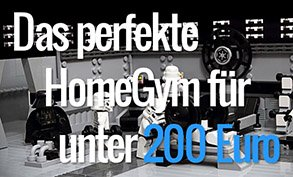 Das perfekte HomeGym für unter 200 Euro