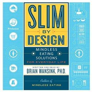 Slim By Design - Dr. Brian Wansink