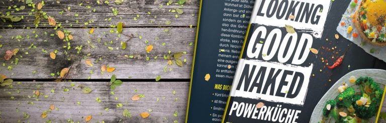 Looking Good Naked POWERKÜCHE — Probekapitel und ein Vorgeschmack aufs Buch