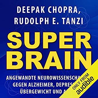 Super Brain von Deepak Chopra Hörbuch