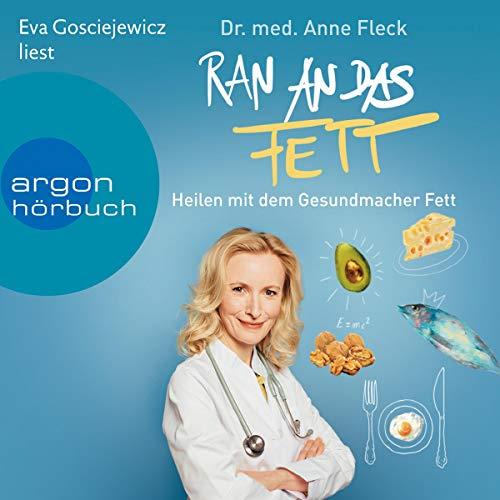 Ran an das Fett von Anne Fleck Hörbuch