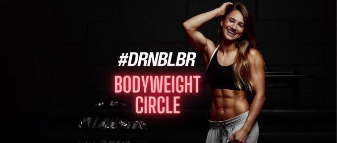 #DRNBLBR Bodyweight Circle